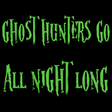 Ghost Hunters Go All Night Long Black art preview