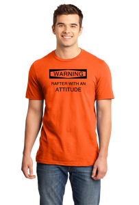Standard Orange Warning: Rafter With Attitude - Funny River Whitewater Rafting T-shirt