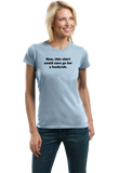 Ladies Light Blue Man, This Could Go For A Backrub - Marriage Humor Joke T-shirt