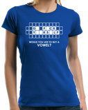 Ladies Royal Go F*Ck Y**Rs*Lf - Buy A Vowel - Adult Humor Rude Vulgar Joke T-shirt