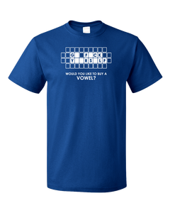 Standard Royal Go F*Ck Y**Rs*Lf - Buy A Vowel - Adult Humor Rude Vulgar Joke T-shirt