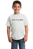 Youth White LISTEN TO LIL WAYNE T-shirt
