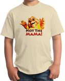 Youth Natural Not The Mama! - 90s Television TGIF Dinosaurs Baby Funny Fan T-shirt