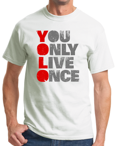 Standard White YOU ONLY LIVE ONCE (YOLO) Tee T-shirt