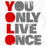 YOU ONLY LIVE ONCE (YOLO) Tee White art preview