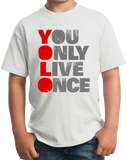 Youth White YOU ONLY LIVE ONCE (YOLO) Tee T-shirt