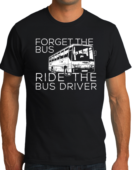 Unisex Black RRDA - Forget the Bus Ride the Driver T-shirt
