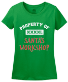 Ladies Green Property Of Santa's Workshop - Santa Helper Elf Cute Christmas T-shirt
