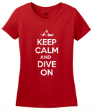 Ladies Red Keep Calm And Dive On - Fun Skydiving Parachuter Advice Joke T-shirt