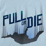 PULL OR DIE Light blue art preview