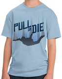 Youth Light Blue Pull Or Die - Skydiving Parachute Extreme Sports Funny Humor T-shirt