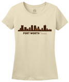 Ladies Natural Fort Worth, TX City Skyline - Texas Pride Love Cattle Drive Home T-shirt