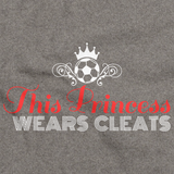 THIS PRINCESS WEARS CLEATS Grey art preview