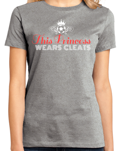 Ladies Grey This Princess Wears Cleats - Soccer Player Girl Pride Power T-shirt