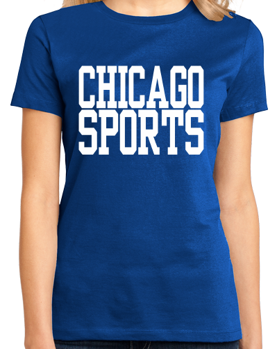 Ladies Royal Chicago Sports - Generic Funny Sports Fan T-shirt