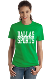 Ladies Green Dallas Sports - Generic Funny Sports Fan T-shirt
