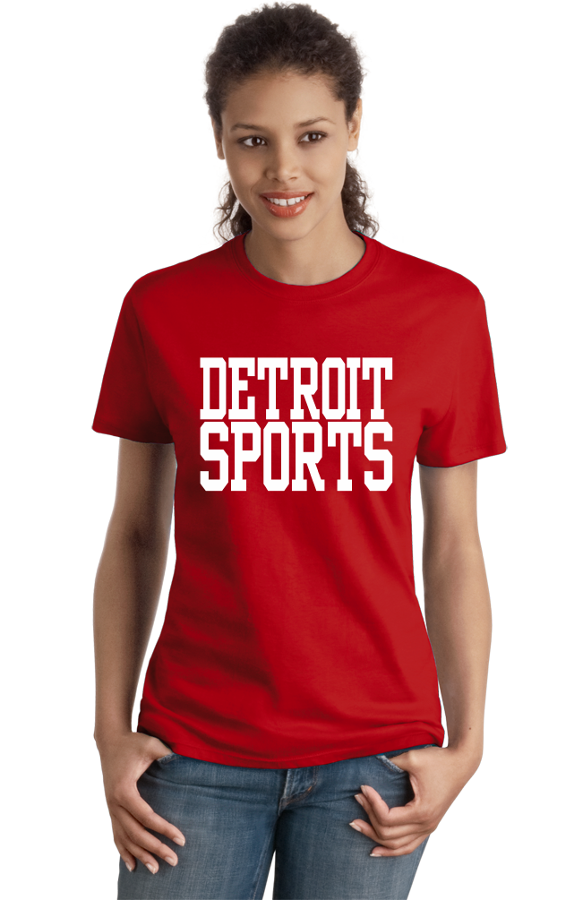 Ladies Red Detroit Sports - Generic Funny Sports Fan T-shirt