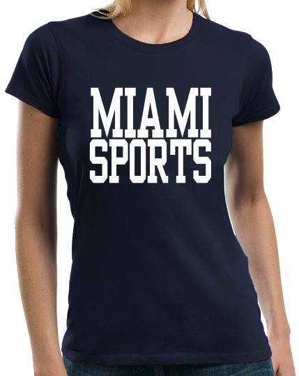 Ladies Navy Miami Sports - Generic Funny Sports Fan T-shirt