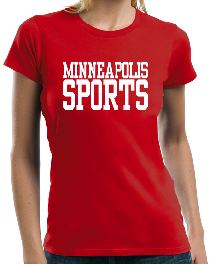 Ladies Red Minneapolis Sports - Generic Funny Sports Fan T-shirt