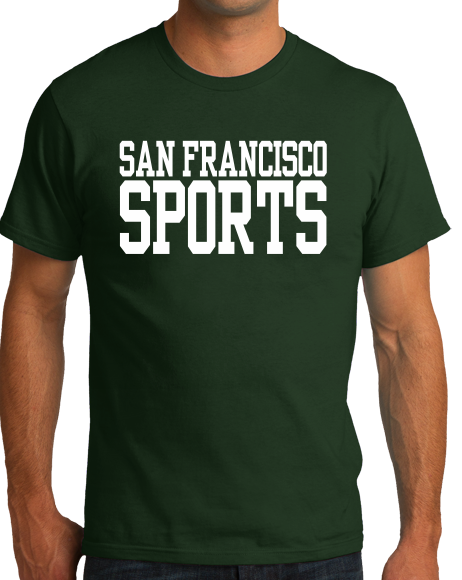 Standard Forest Green San Francisco Sports - Generic Funny Sports Fan T-shirt