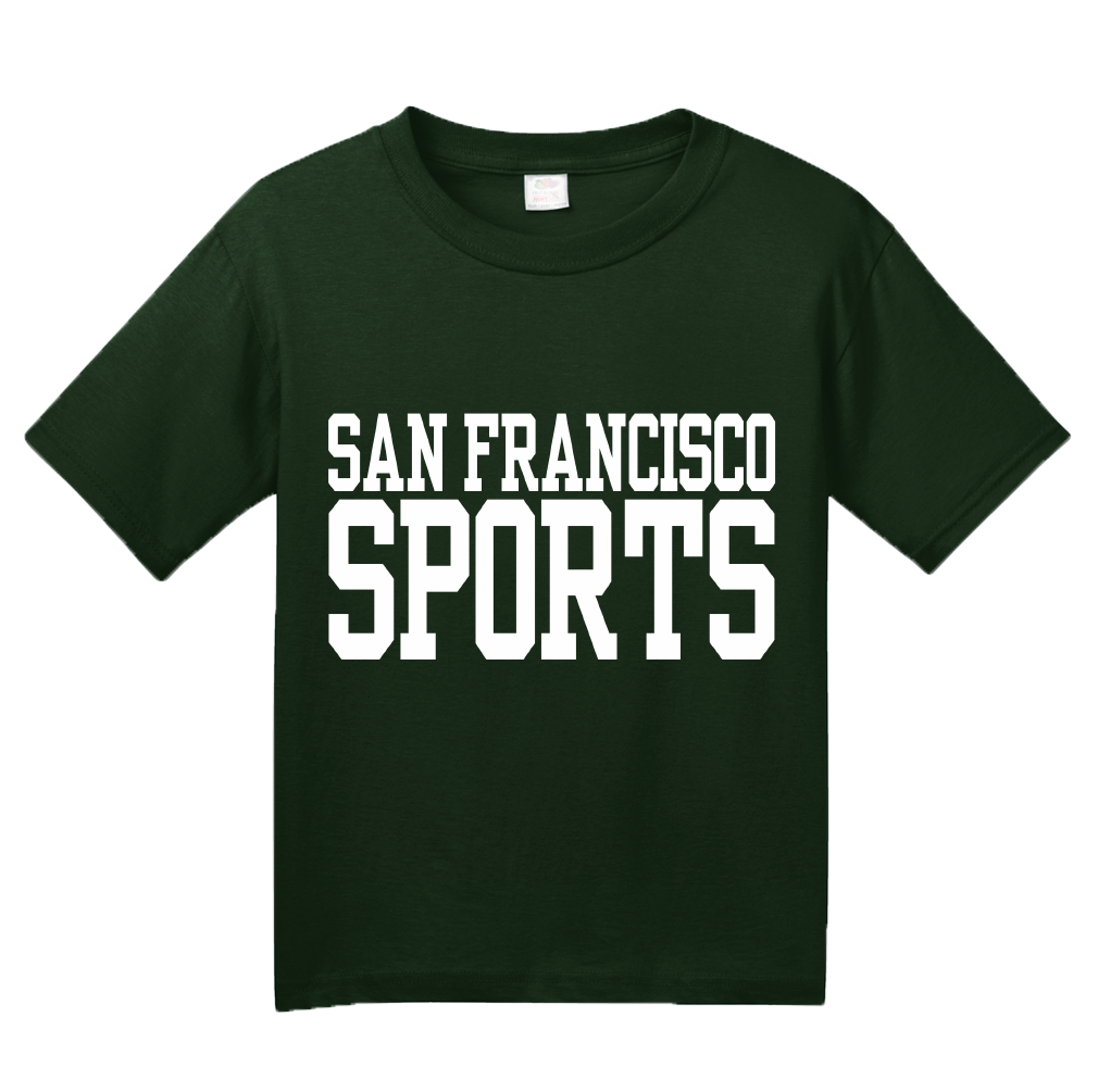 Youth Forest Green San Francisco Sports - Generic Funny Sports Fan T-shirt