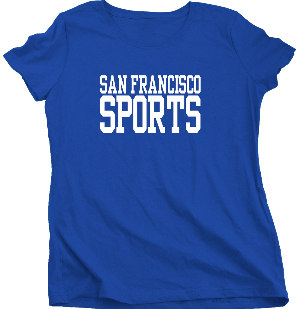 Ladies Royal San Francisco Sports - Generic Funny Sports Fan T-shirt
