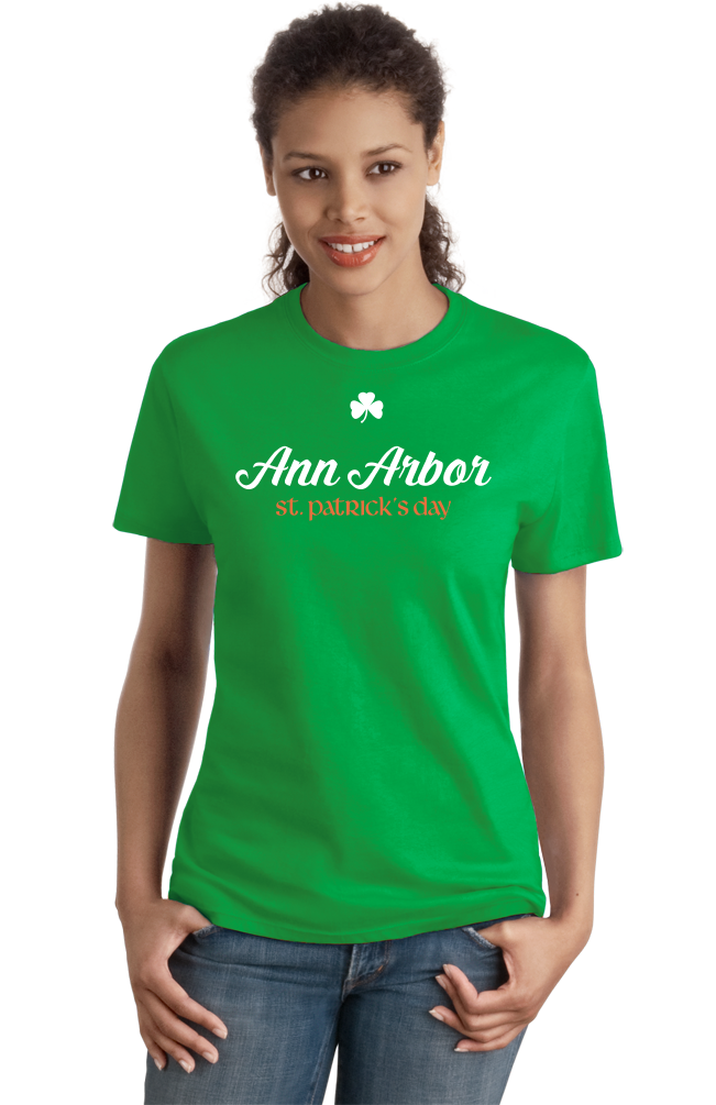Ladies Green Ann Arbor St. Patrick's Day T-shirt