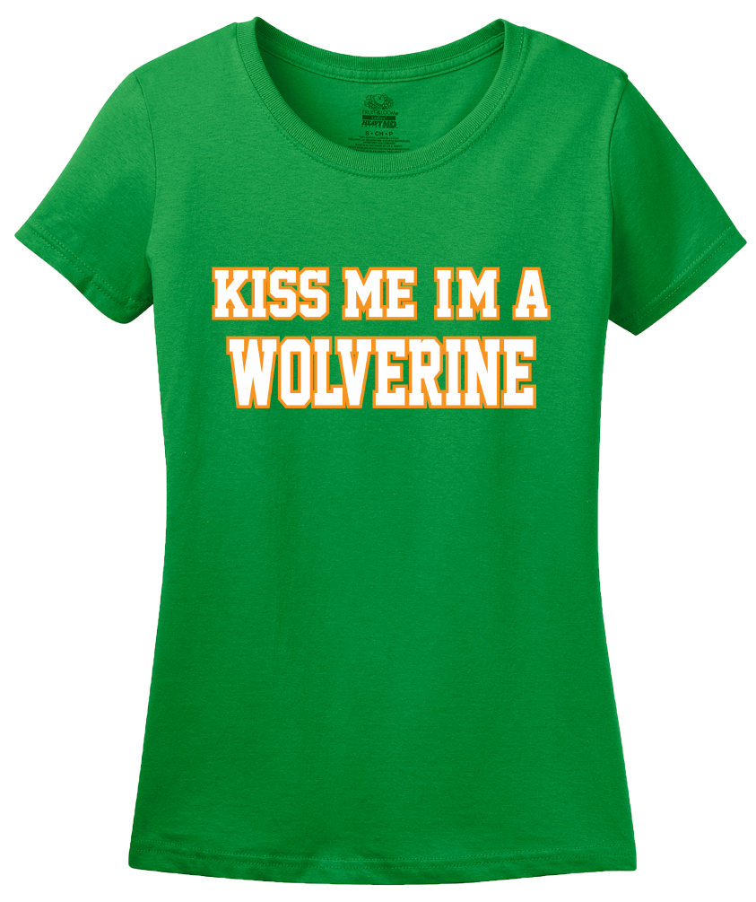 Ladies Green Kiss Me, I'm A Wolverine - St. Patrick's Day Ann Arbor Drunk T-shirt