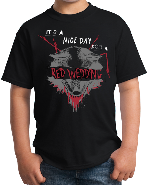 Youth Black Nice Day for a Red Wedding T-shirt