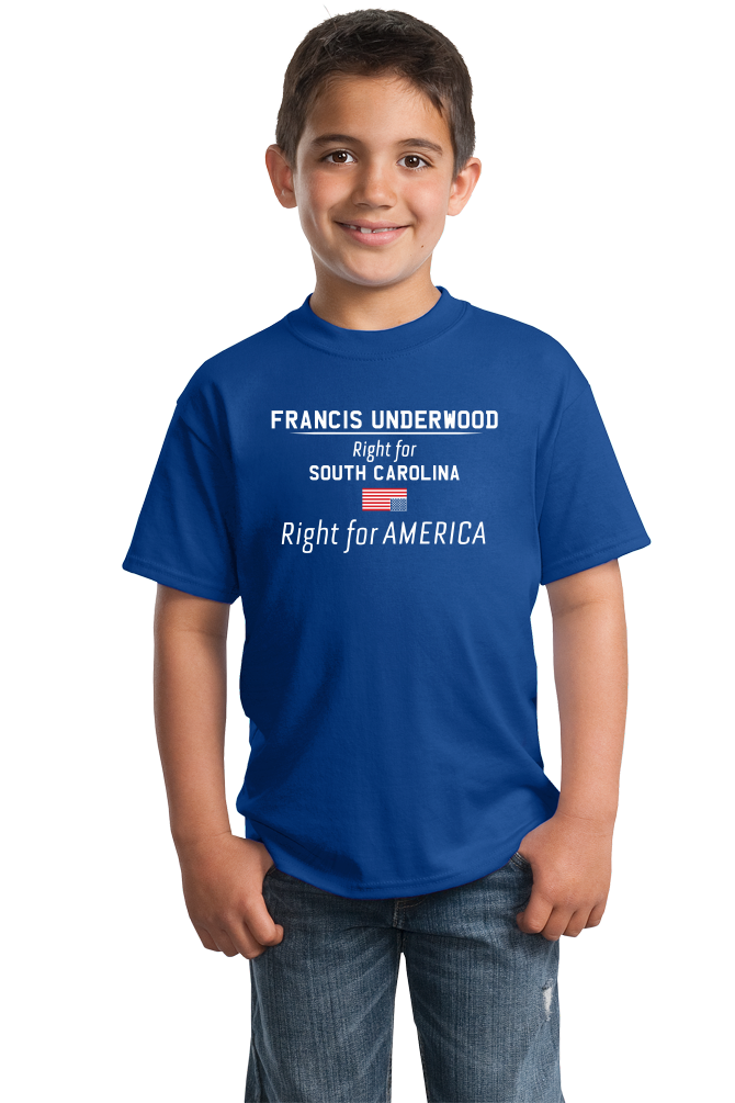 Youth Royal Francis Underwood, Right for America T-shirt