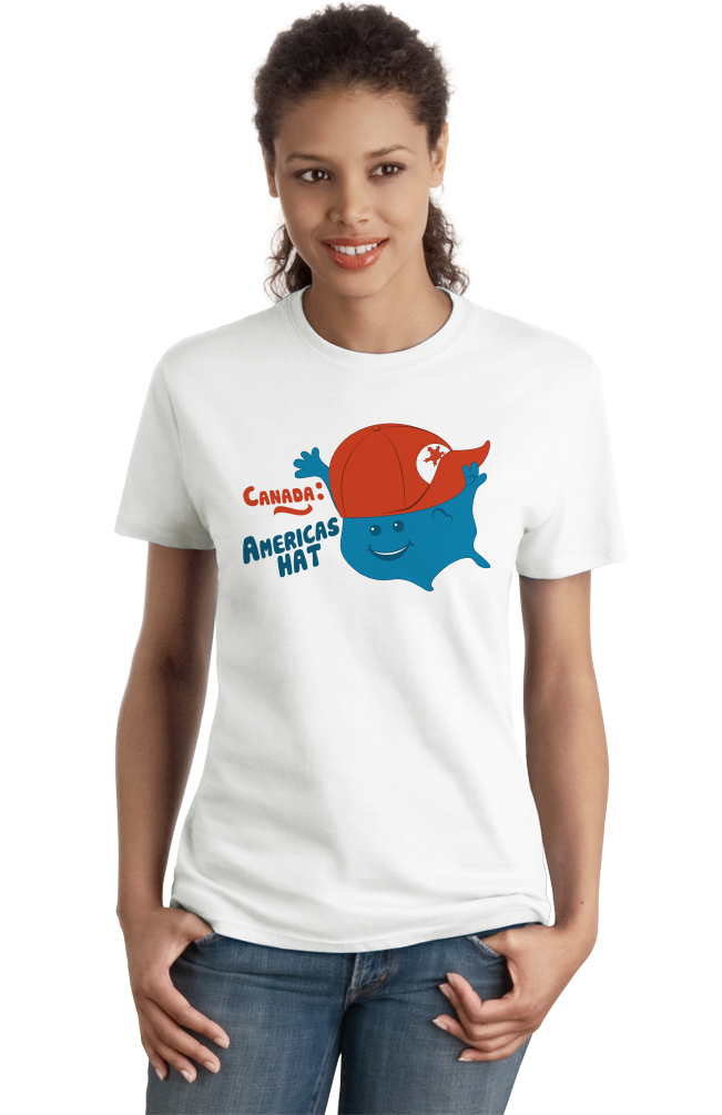 Ladies White Canada: America's Hat - 'Merica Pride Funny Insult Joke Canucks T-shirt