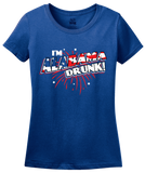 Ladies Royal I'm Alabama Drunk! - Dixie Pride Drinking Funny America Love T-shirt