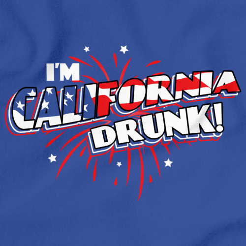 I'm California Drunk! Royal Blue art preview