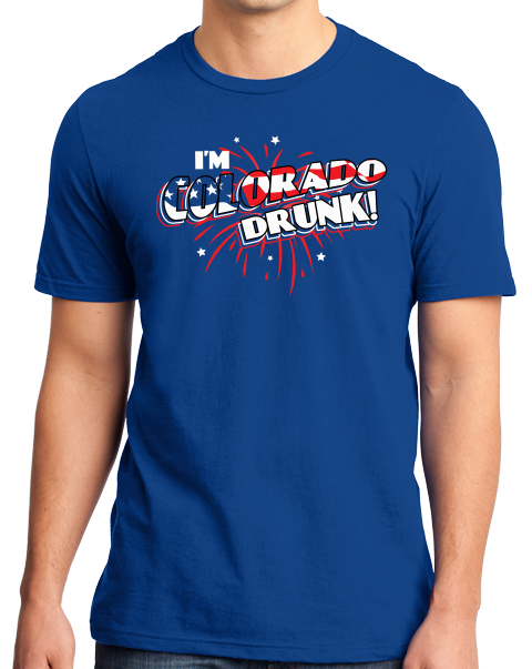 Standard Royal I'm Colorado Drunk! - 4th of July Rocky Mountains USA Party T-shirt