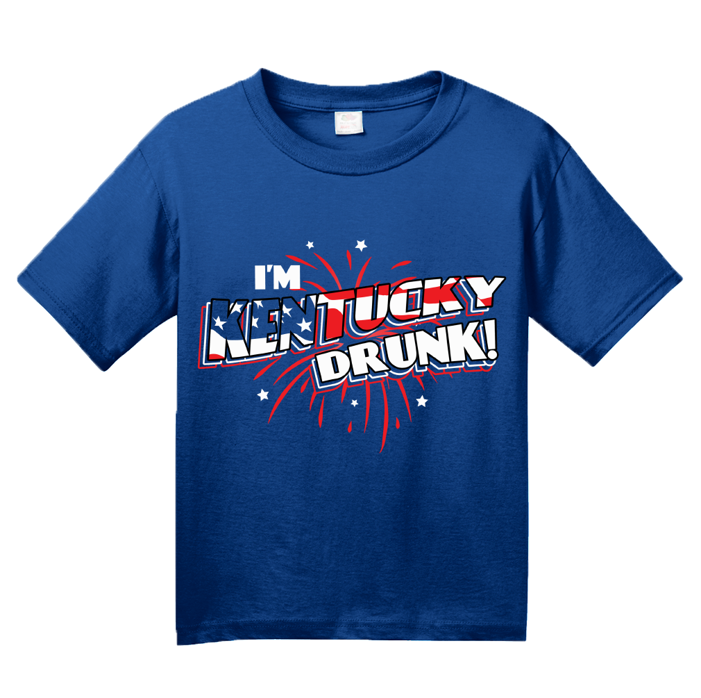 Youth Royal I'm Kentucky Drunk! - 4th of July Party Louisville USA Pride T-shirt