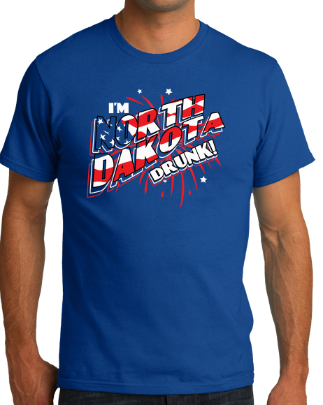 Standard Royal I'm North Dakota Drunk! - 4th of July Party Drinking Funny Fargo T-shirt