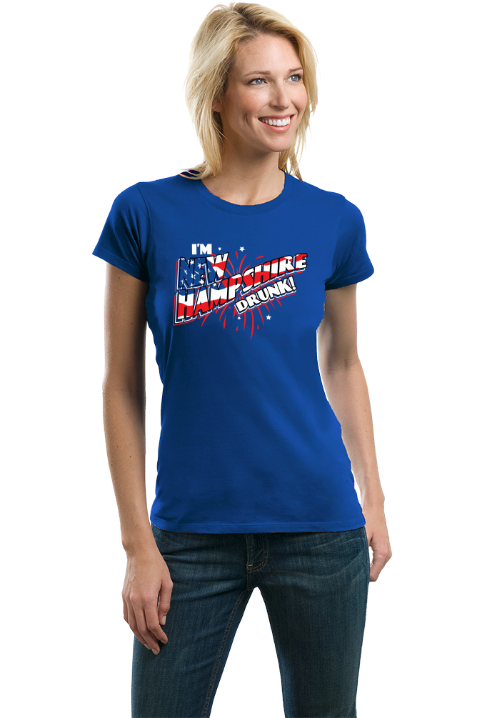 Ladies Royal I'm New Hampshire Drunk! - July 4th Live Free Or Die Funny T-shirt