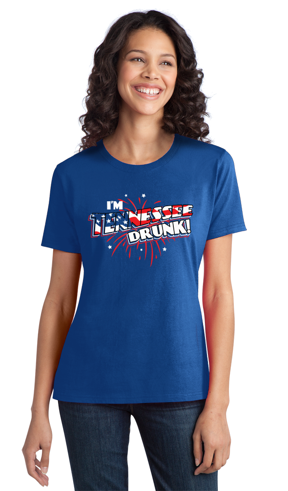 Ladies Royal I'm Tennessee Drunk! - Nashville USA Pride 4th of July Party T-shirt