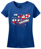 Ladies Royal I'm Utah Drunk! - Ironic Drinking 4th of July Beehive State T-shirt