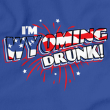 I'm Wyoming Drunk! Royal Blue art preview