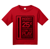 Youth Red Insert Quarter To Play - 80s 90s Video Game Arcade Nostalgia T-shirt