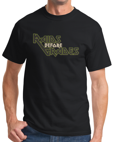 Standard Black Raids Before Grades - Funny Slacker Stoner Gamer Video Game T-shirt