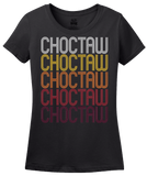 Ladies Black Choctaw, OK | Retro, Vintage Style Oklahoma Pride  T-shirt