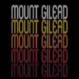 Mount Gilead, NC | Retro, Vintage Style North Carolina Pride