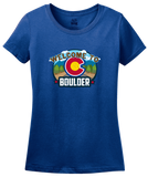 Ladies Royal Welcome To Boulder, Colorado - Rocky Mountain High 420 CU Pride T-shirt
