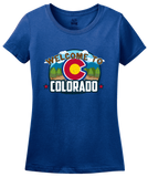 Ladies Royal Welcome To Colorado - Rocky Mountain High Pride 420 Legal CU T-shirt