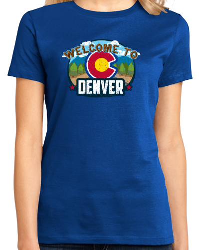 Ladies Royal Welcome To Denver, Colorado - Mile-High City 420 Broncos Fan T-shirt