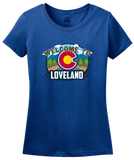 Ladies Royal Welcome To Loveland, Colorado - Sweetheart City Denver 420 T-shirt