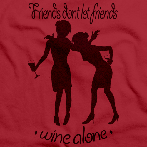 FRIENDS DON'T LET FRIENDS WINE ALONE Red art preview