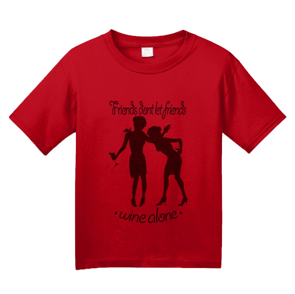 Youth Red Friends Don't Let Friends Wine Alone - Wine Club Funny Drunk T-shirt
